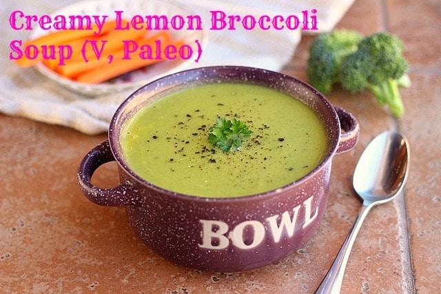 Creamy Lemon Broccoli Soup (V, Paleo)