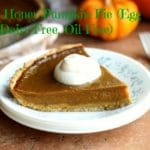 Clean Honey Pumpkin Pie (Egg-Free, Oil-Free, Dairy-Free)