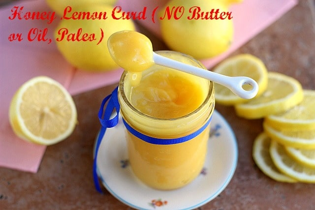 Honey Lemon Curd (NO Butter or Oil, Paleo)