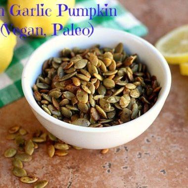 Lemon Garlic Pumpkin Seeds (Vegan, Paleo)–Video