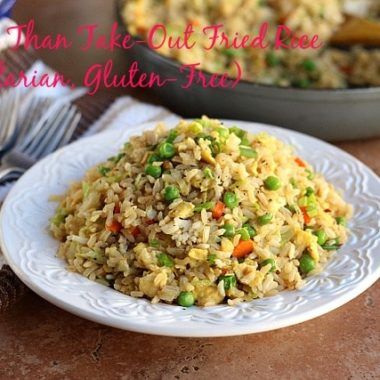 Better Than Take-Out Fried Rice (Vegetarian, Gluten-Free)