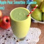 Creamy Apple Pear Smoothie (Banana-Free, Nut-Free)