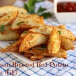 Parmesan Roasted Red Potato Wedges (GF)