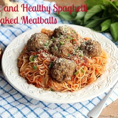 Classic and Healthy Spaghetti and Baked Meatballs