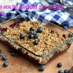 Light and Healthy Blueberry Crisp (Vegan, Nut-Free)