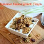 Maple Cinnamon Quinoa Granola (Vegan, Nut-Free)