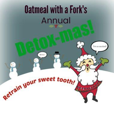 Low Sugar Eating and Detox-mas!